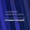 P#3 –  I campanelli d'allarme in clinica | Giuseppe Limongelli